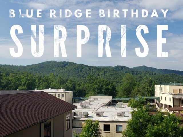 Blue Ridge Birthday Surprise